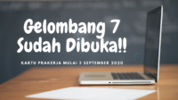 Kartu Prakerja Gelombang 7 Dibuka Mulai Tanggal 3 September 2020