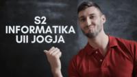 Jangan Putus di Sarjana, Lanjut S2 Magister Informatika di UII Saja